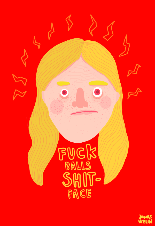 Fuck balls shit face - Jonas Welin