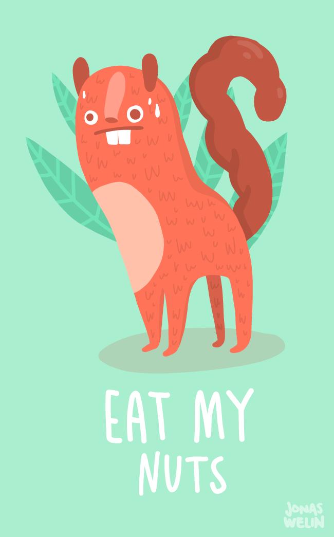 Eat my nuts by Jonas Welin